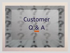 Customer Q&A
